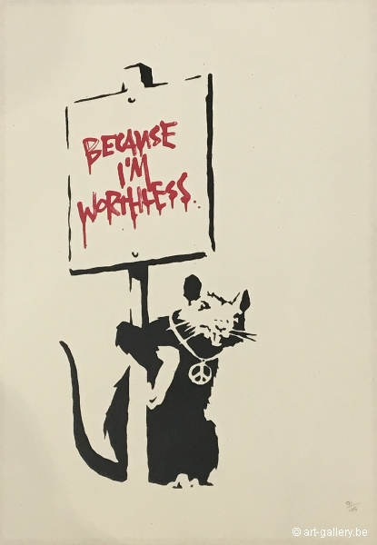 BANKSY - Because I'm Worthless